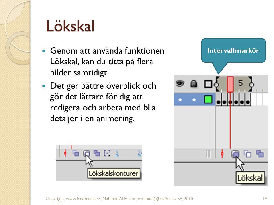 Lökskal Genom att använda funktionen Lökskal, kan du titta på flera bilder samtidigt.