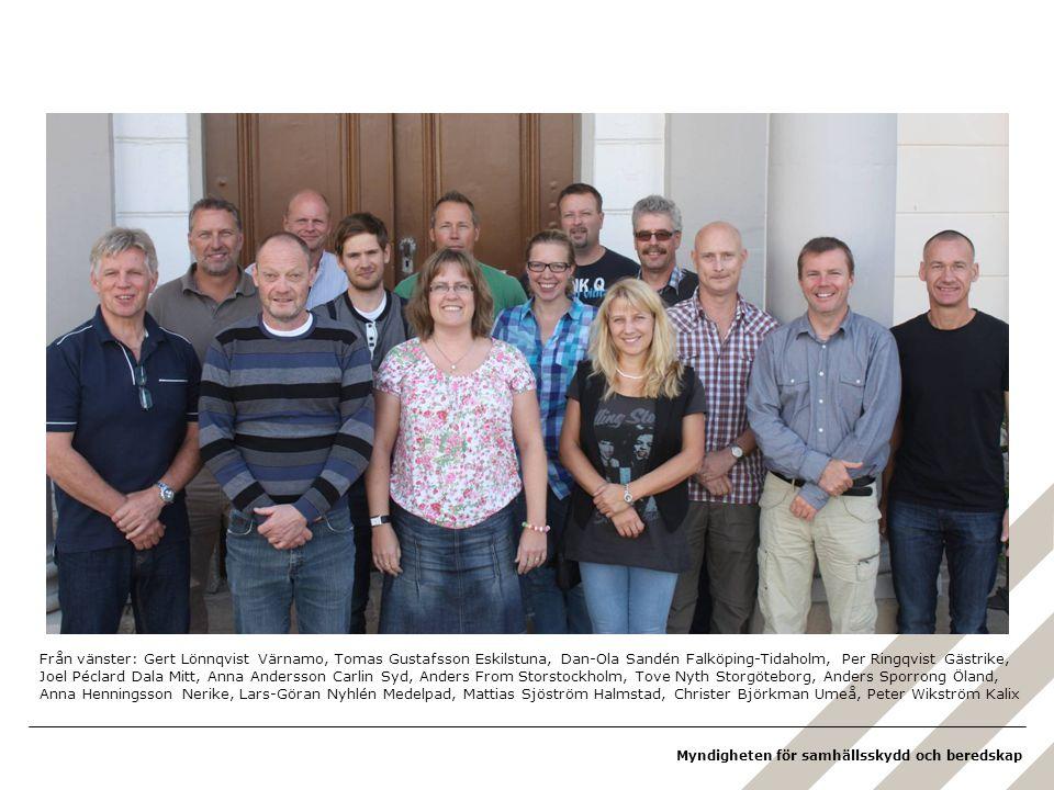 Myndigheten för samhällsskydd och beredskap Från vänster: Gert Lönnqvist Värnamo, Tomas Gustafsson Eskilstuna, Dan-Ola Sandén Falköping-Tidaholm, Per