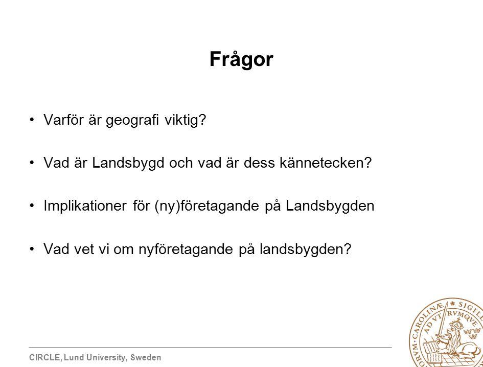 CIRCLE, Lund University, Sweden Frågor Varför är geografi viktig.