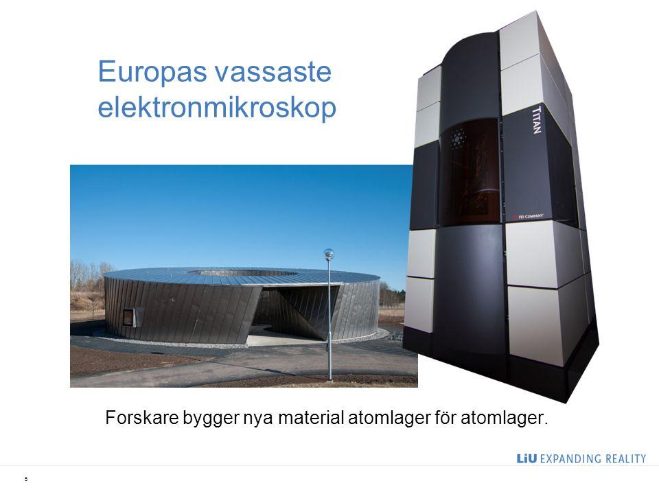 Europas vassaste elektronmikroskop Forskare bygger nya material atomlager för atomlager. 5