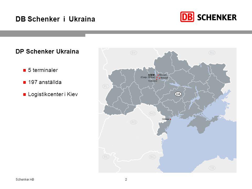 DB Schenker i Ukraina DP Schenker Ukraina 5 terminaler 197 anställda Logistikcenter i Kiev Schenker AB2