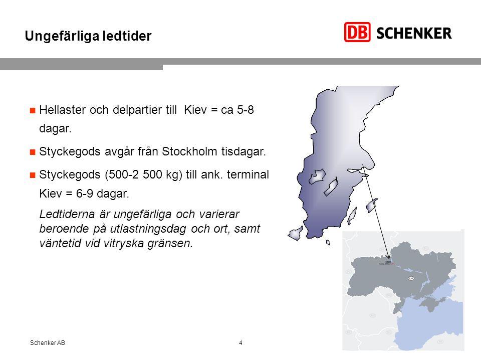 Ungefärliga ledtider 4Schenker AB Hellaster och delpartier till Kiev = ca 5-8 dagar. Styckegods avgår från Stockholm tisdagar. Styckegods (500-2 500 k
