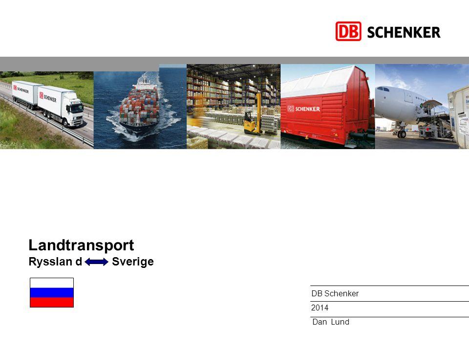 Landtransport Ryssland Sverige DB Schenker 2014 Dan Lund