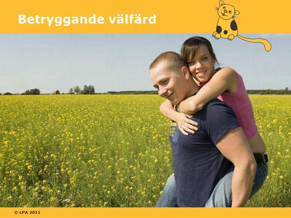© LPA 2011 Betryggande välfärd