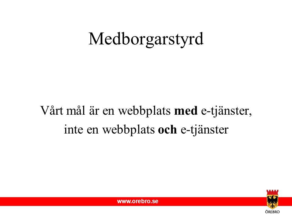 www.orebro.se Varför en webbplats.