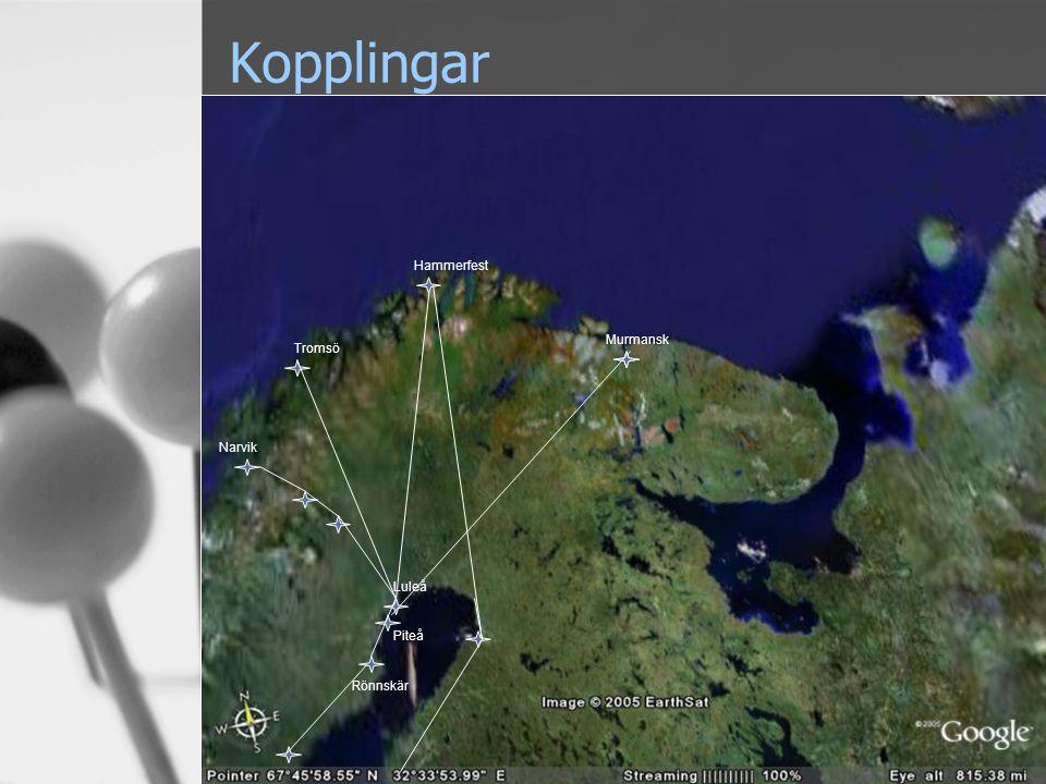 5 Kopplingar Hammerfest Tromsö Luleå Murmansk Narvik Piteå Rönnskär