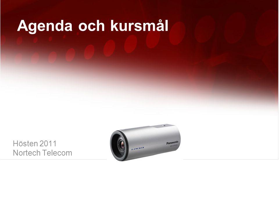 Agenda och kursmål Hösten 2011 Nortech Telecom