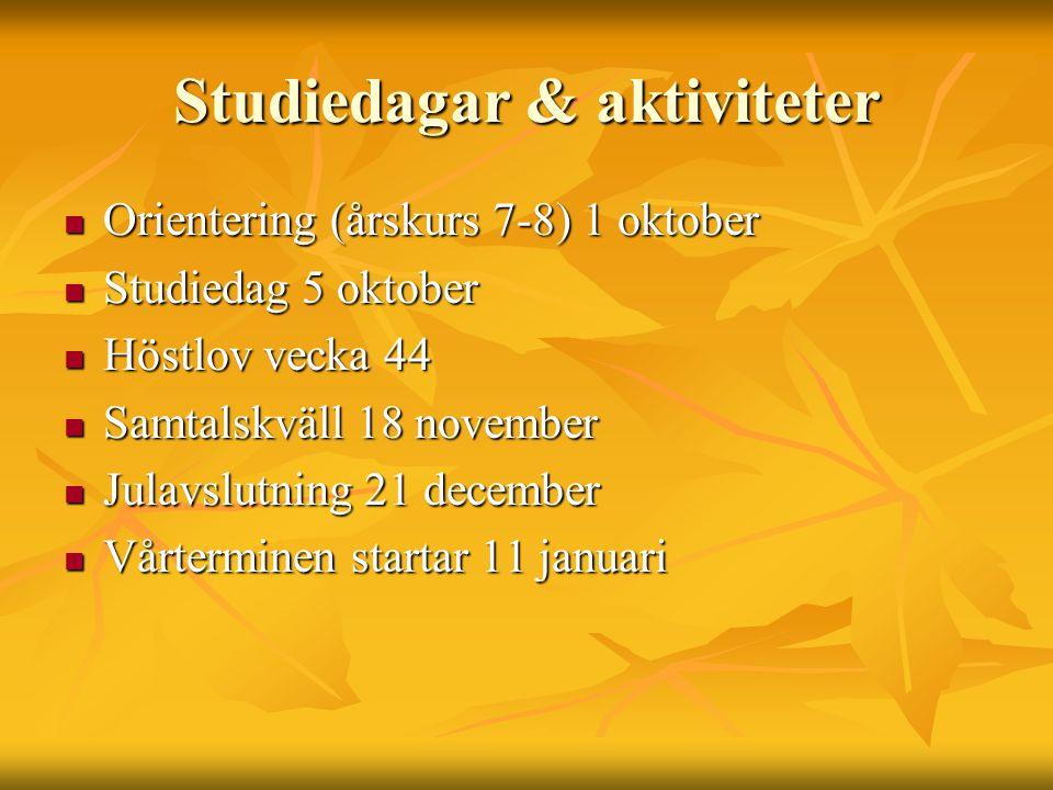 Studiedagar & aktiviteter Orientering (årskurs 7-8) 1 oktober Orientering (årskurs 7-8) 1 oktober Studiedag 5 oktober Studiedag 5 oktober Höstlov veck