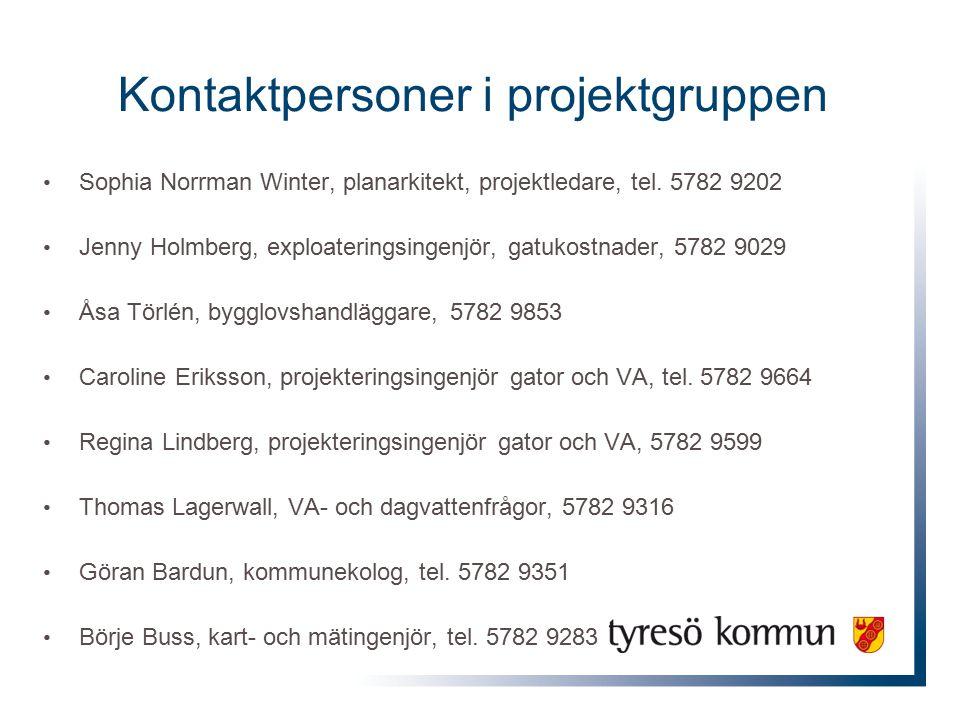 Kontaktpersoner i projektgruppen Sophia Norrman Winter, planarkitekt, projektledare, tel. 5782 9202 Jenny Holmberg, exploateringsingenjör, gatukostnad