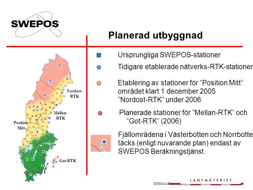 """Ursprungliga SWEPOS-stationer Tidigare etablerade nätverks-RTK-stationer Etablering av stationer för """"Position Mitt"""" området klart 1 december 2005 """"No"""