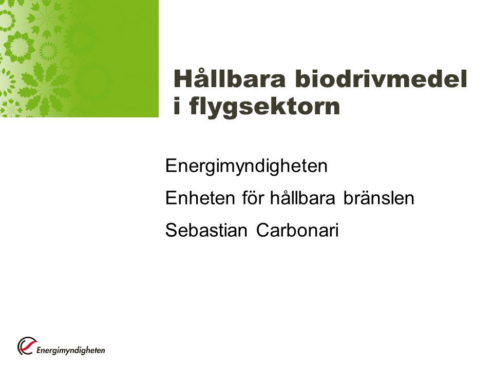 FoI och marknadsförutsättningar Ingen specifik forskning –Delvist fokus: Biosyngascenter, SunCarbon –…i Sverige Biodrivmedel till flyg skiljer sig inte nämnvärt från vanliga biodrivmedel –Högre köldbeständighet… –HEFA/HVO, F-T bränslen ASTM-standarder