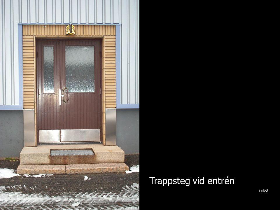 Trappsteg vid entrén Luleå