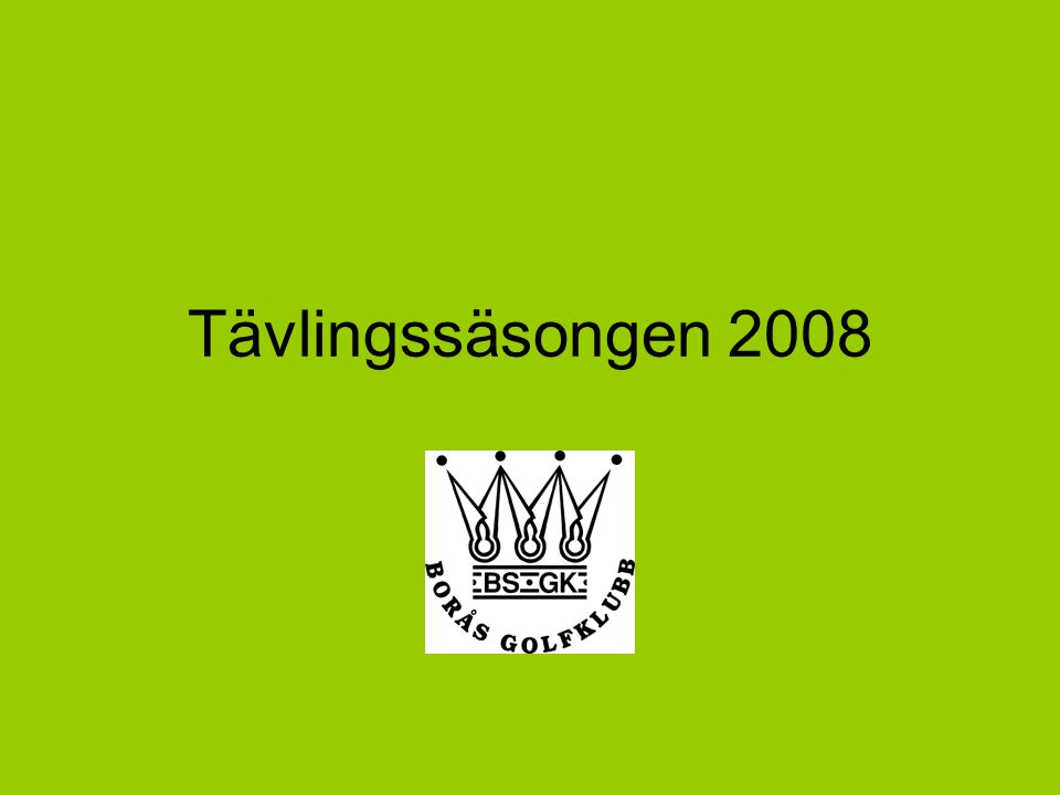 Tävlingssäsongen 2008