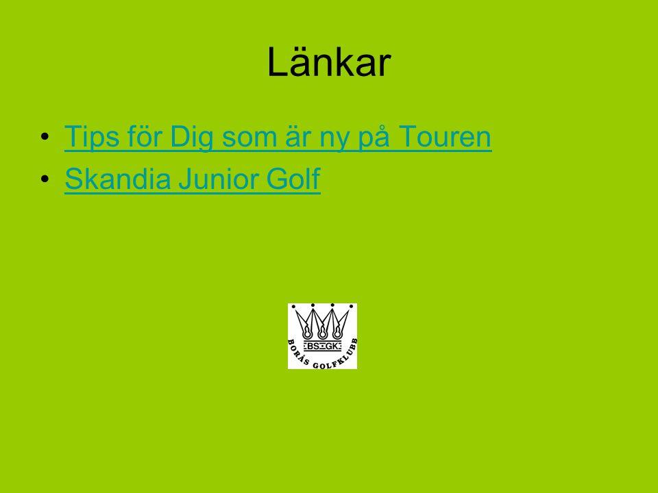 Länkar Tips för Dig som är ny på Touren Skandia Junior Golf