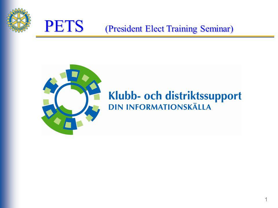 1 PETS (President Elect Training Seminar)