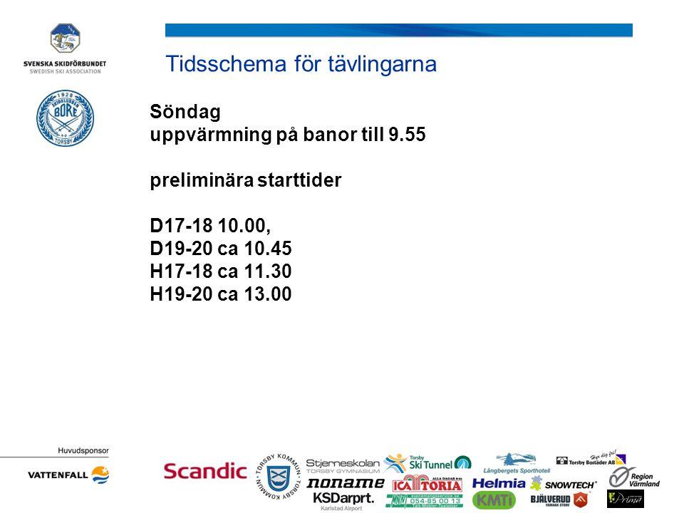 Tidsschema för tävlingarna Prisutdelning utanför klubbstugan söndag Så fort resultatlistan är officiell, ca 14.30 Priser till de femton första i varje klass.