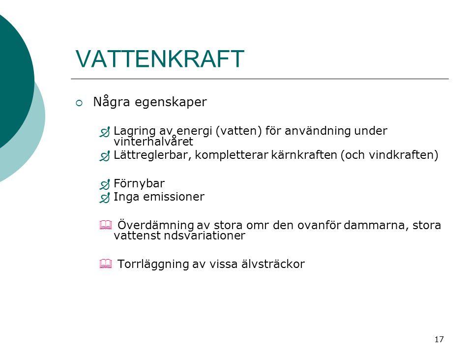 18 VATTENKRAFT - Sverige  ENERGIPRODUKTION (TWh/år)  Teoretiskt tillgänglig vattenkraft: 200  Praktiskt och tekniskt utbyggbar vattenkraft: 130  Ekonomiskt utbyggbar vattenkraft:1930: 33 1945: 41 1960: 87 1975: 95 2005: ca 100  Utbyggd vattenkraft (2004): ca 60