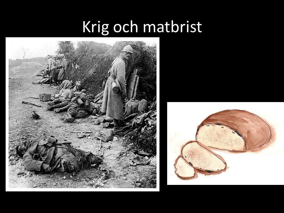 Krig och matbrist