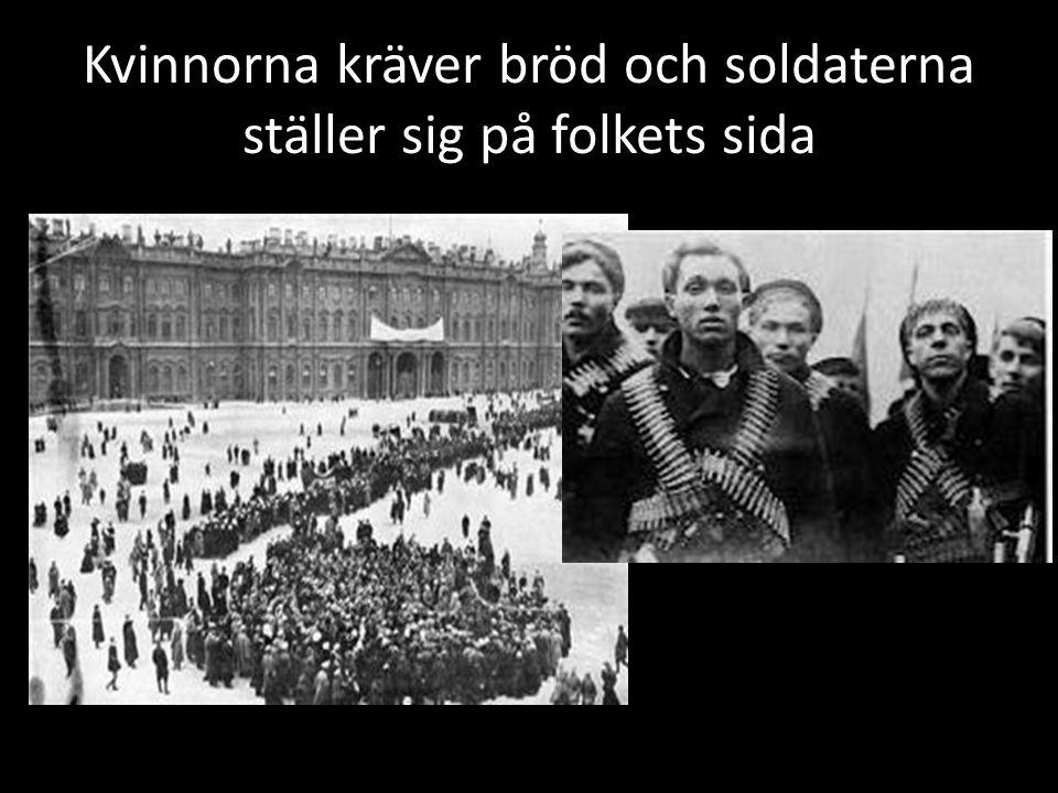 Kvinnorna kräver bröd och soldaterna ställer sig på folkets sida