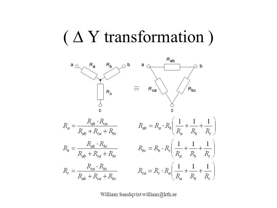 William Sandqvist william@kth.se (  Y transformation )