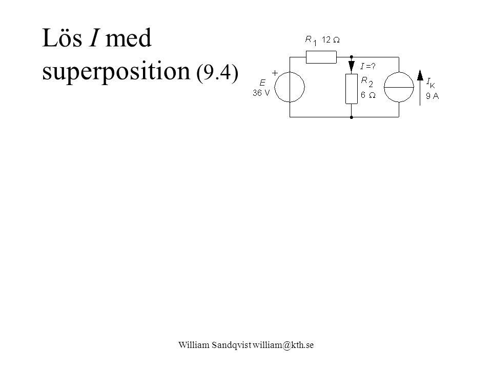 Lös I med superposition (9.4)
