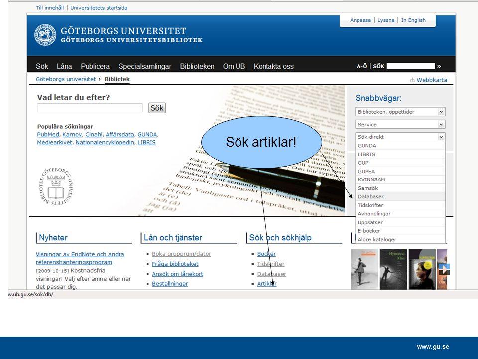 www.gu.se Sök artiklar!