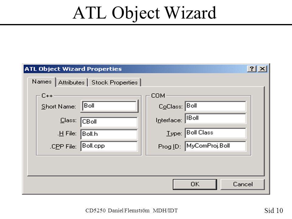 Sid 10 CD5250 Daniel Flemström MDH/IDT ATL Object Wizard
