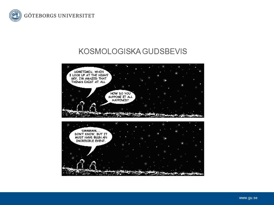 www.gu.se KOSMOLOGISKA GUDSBEVIS