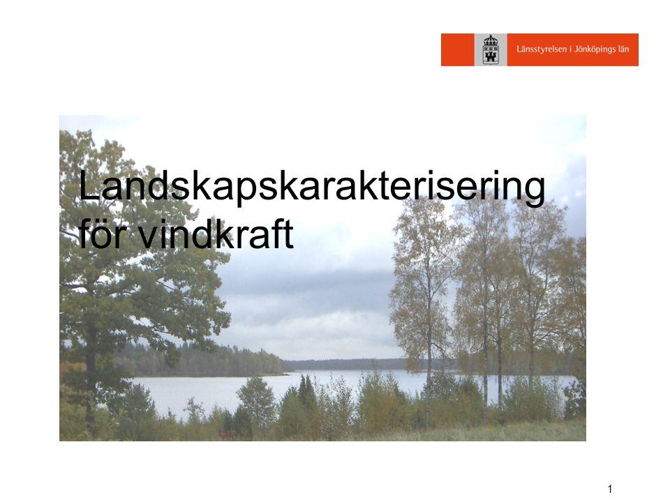 1 Landskapskarakterisering för vindkraft