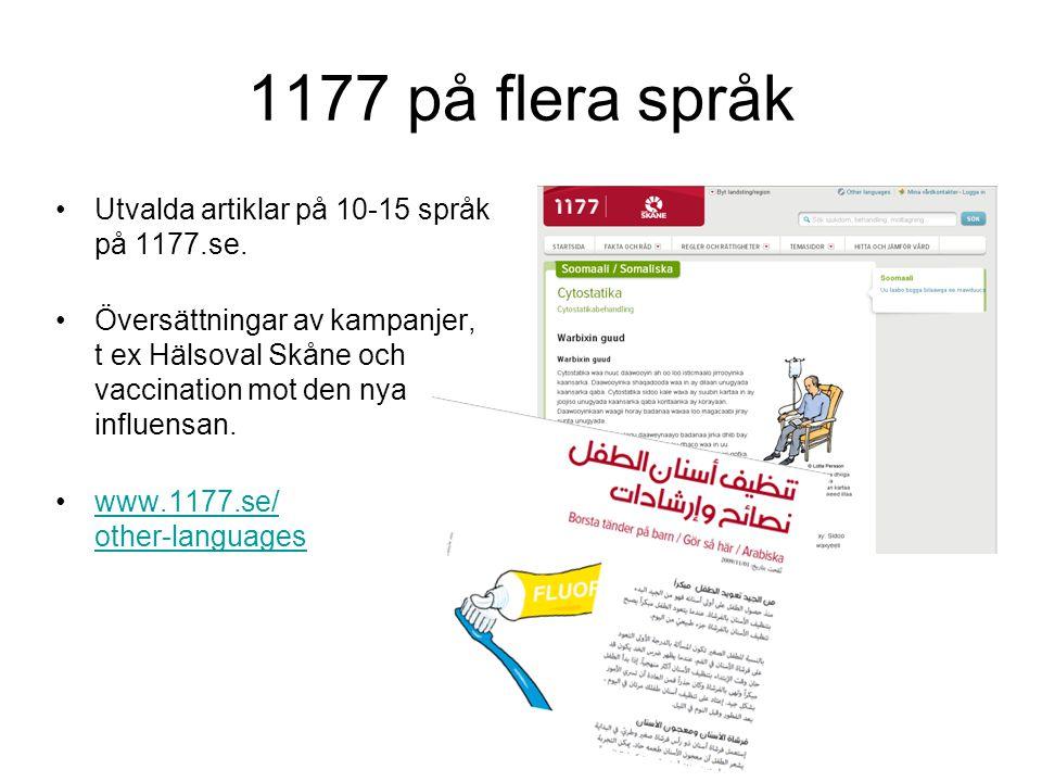1177 på flera språk Utvalda artiklar på 10-15 språk på 1177.se.