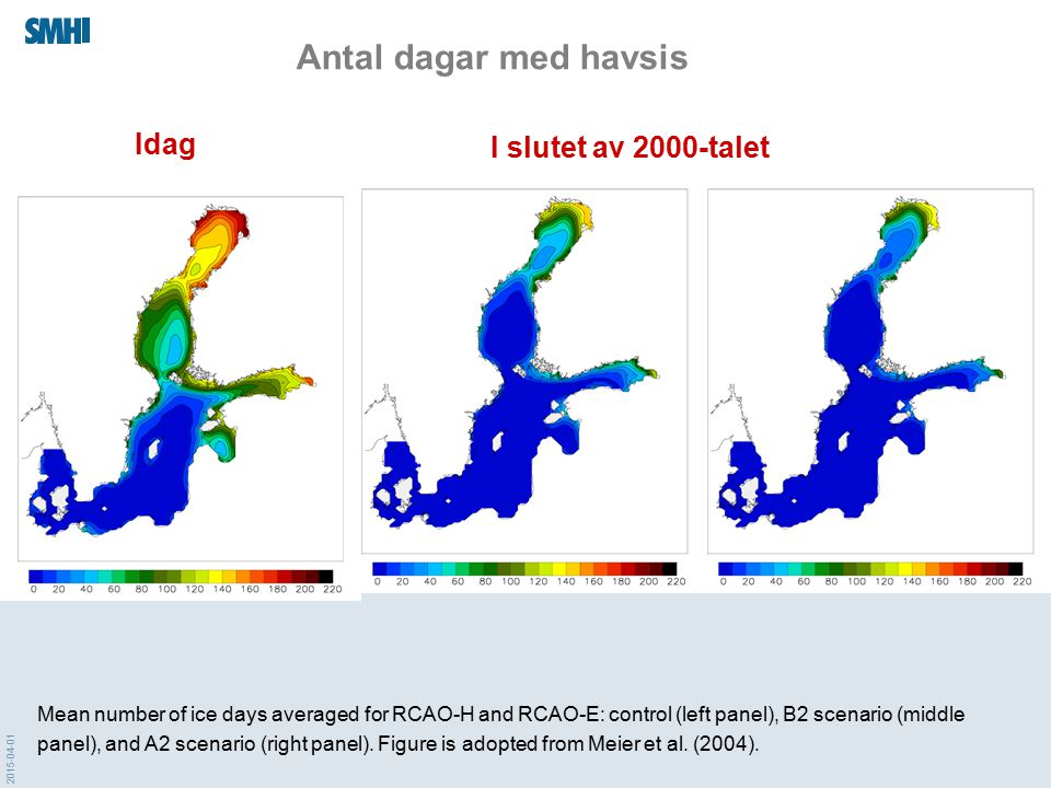 2015-04-01 Mean number of ice days averaged for RCAO-H and RCAO-E: control (left panel), B2 scenario (middle panel), and A2 scenario (right panel). Fi