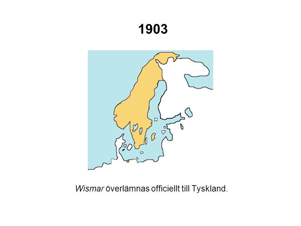 1903 Wismar överlämnas officiellt till Tyskland.