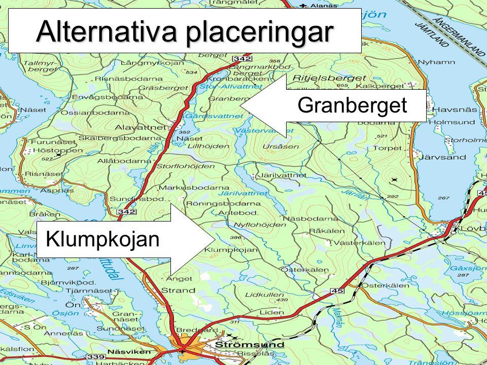 Alternativa placeringar Granberget Klumpkojan
