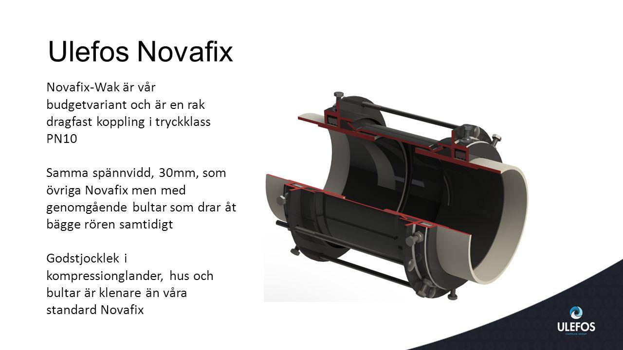 Ulefos Novafix Novafix-Wak är vår budgetvariant och är en rak dragfast koppling i tryckklass PN10 Samma spännvidd, 30mm, som övriga Novafix men med genomgående bultar som drar åt bägge rören samtidigt Godstjocklek i kompressionglander, hus och bultar är klenare än våra standard Novafix