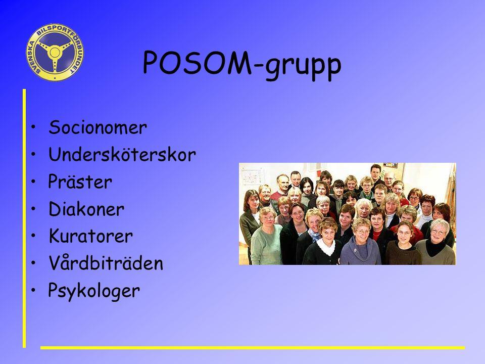 POSOM-grupp Socionomer Undersköterskor Präster Diakoner Kuratorer Vårdbiträden Psykologer