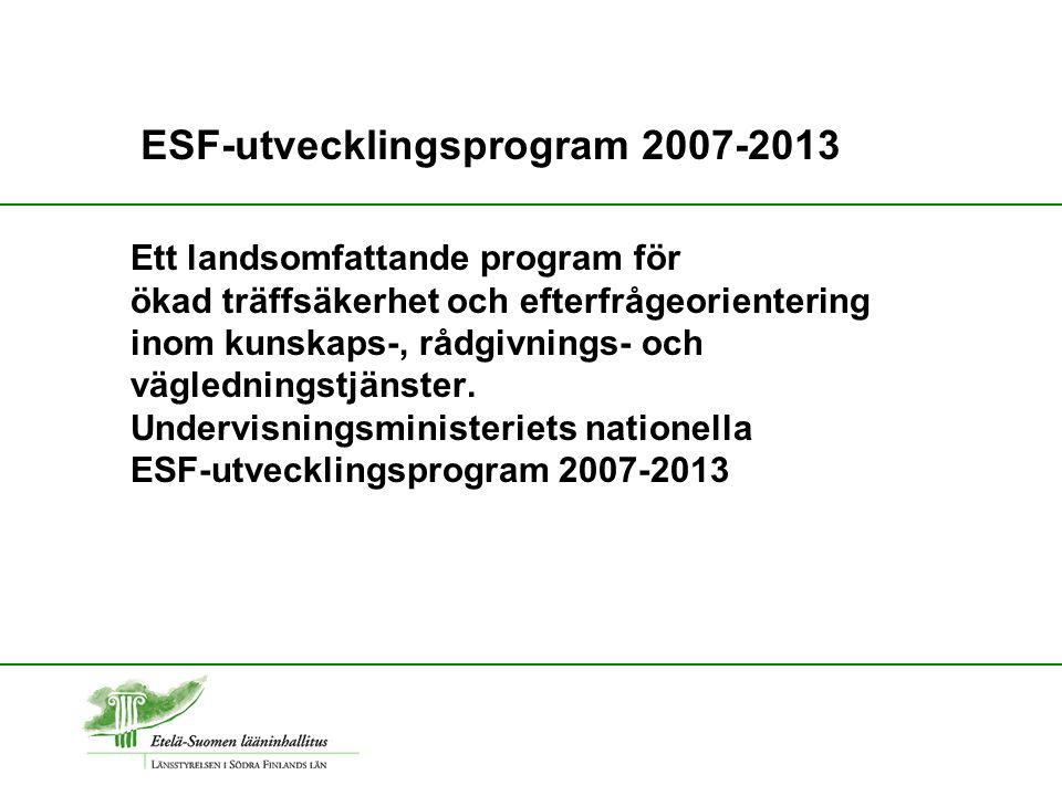 Ett landsomfattande program för ökad träffsäkerhet och efterfrågeorientering inom kunskaps-, rådgivnings- och vägledningstjänster.