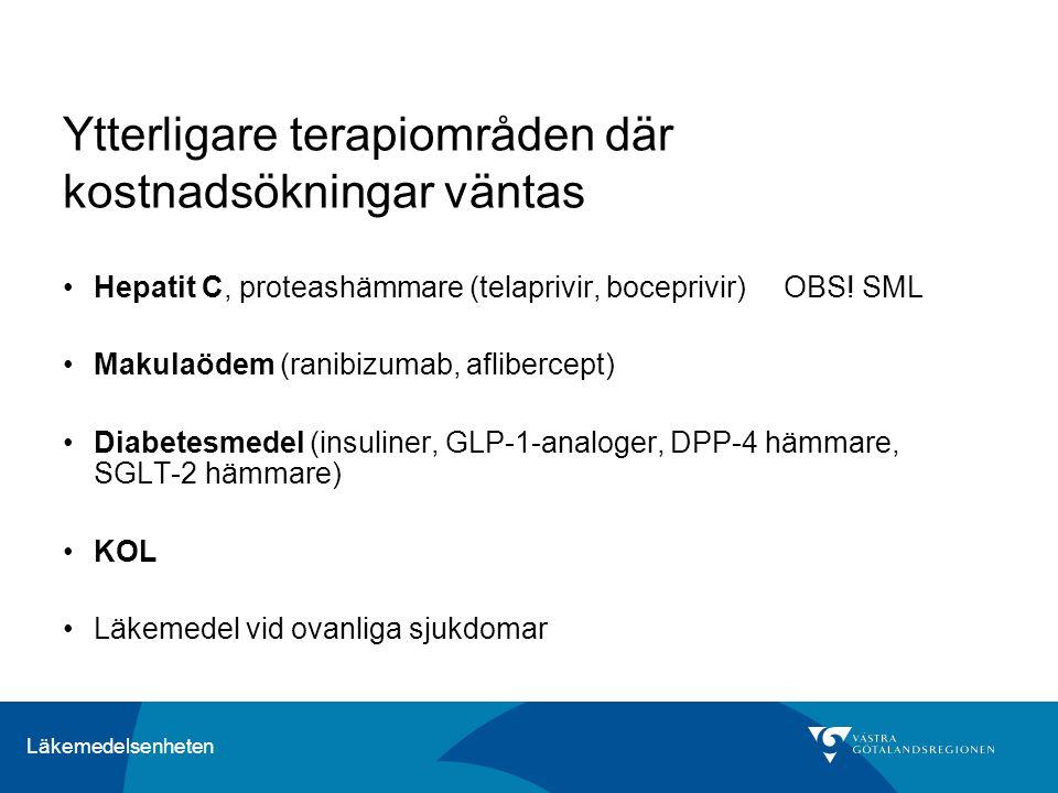 Läkemedelsenheten Ytterligare terapiområden där kostnadsökningar väntas Hepatit C, proteashämmare (telaprivir, boceprivir) OBS.