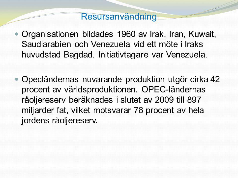 Resursanvändning Organisationen bildades 1960 av Irak, Iran, Kuwait, Saudiarabien och Venezuela vid ett möte i Iraks huvudstad Bagdad. Initiativtagare