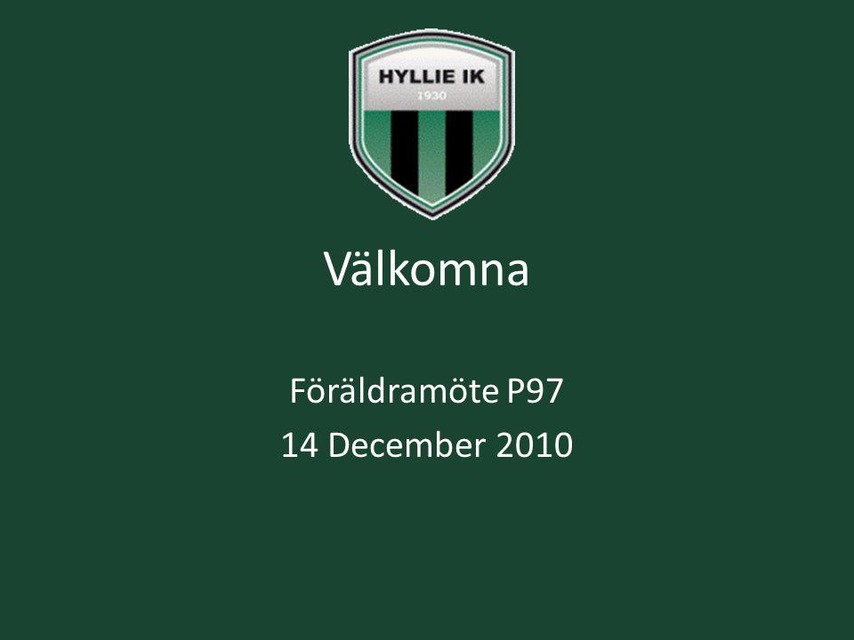 Välkomna Föräldramöte P97 14 December 2010