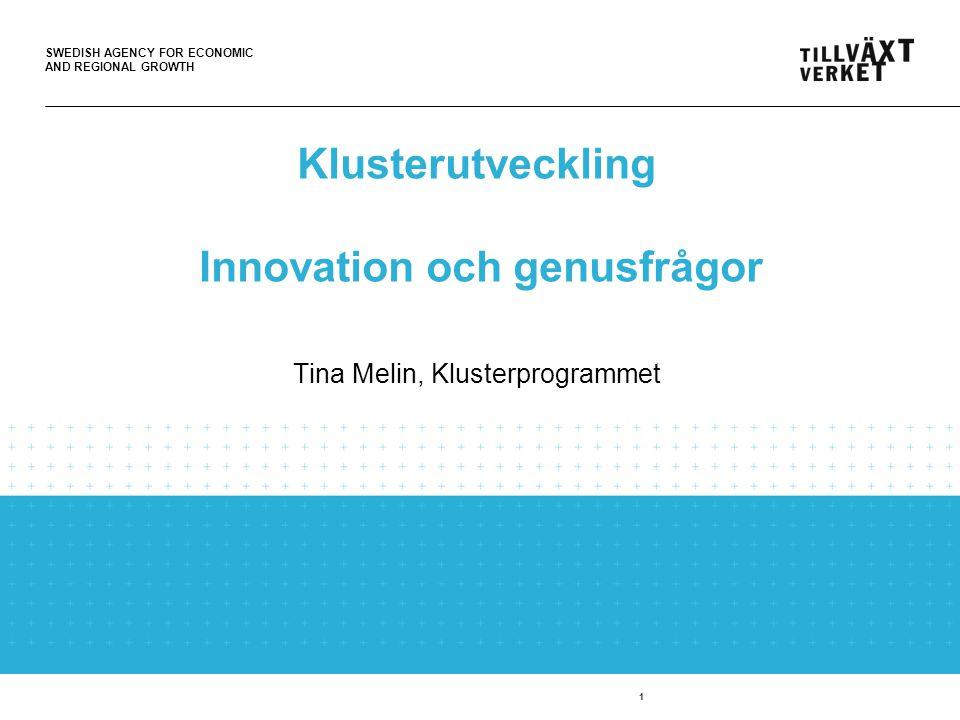SWEDISH AGENCY FOR ECONOMIC AND REGIONAL GROWTH 2 Varför arbetar vi med genusfrågor.