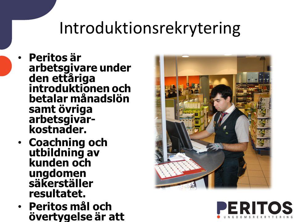 Introduktionsrekrytering Peritos är arbetsgivare under den ettåriga introduktionen och betalar månadslön samt övriga arbetsgivar- kostnader.
