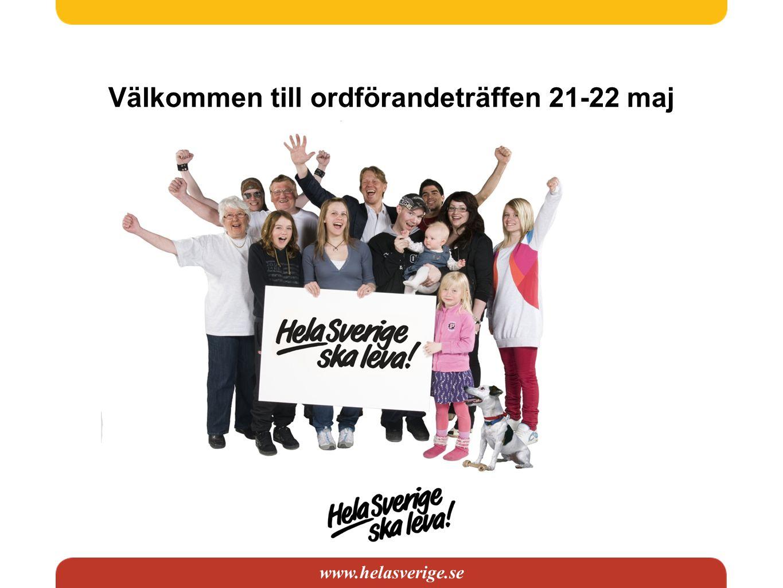 www.helasverige.se Välkommen till ordförandeträffen 21-22 maj