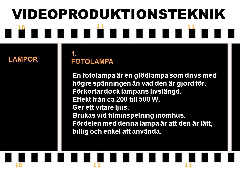 VIDEOPRODUKTIONSTEKNIK HÅRT LJUS Skall användas om kameran har långt till motivet. 1. Spotta lampan Är koncentrerat ljus som ger skarpa skuggor. Frams