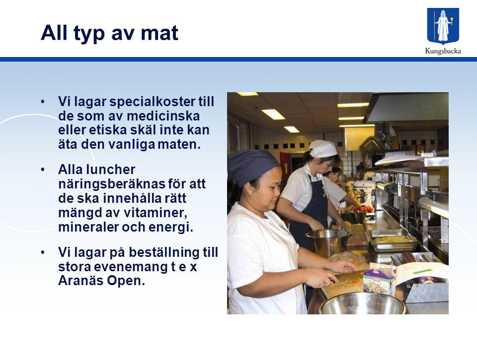 All typ av mat Vi lagar specialkoster till de som av medicinska eller etiska skäl inte kan äta den vanliga maten.