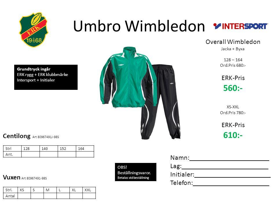 Umbro Wimbledon Overall Wimbledon Jacka + Byxa 128 – 164 Ord.Pris 680:- ERK-Pris 560:- XS-XXL Ord.Pris 780:- ERK-Pris 610:- Strl128140152164 Ant.