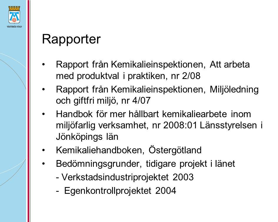 Rapporter Rapport från Kemikalieinspektionen, Att arbeta med produktval i praktiken, nr 2/08 Rapport från Kemikalieinspektionen, Miljöledning och gift