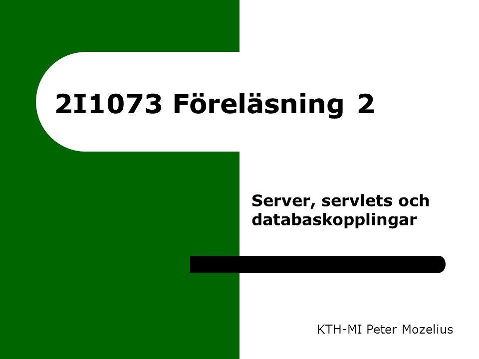 Klient - server I förra föreläsningen tittade vi en hel del på olika tekniker för klientsidan på Internet Nu går vi över till serversidan Treskiktsarkitektur – webbklient - webbserver - data – XHTML - Java servlets - databas