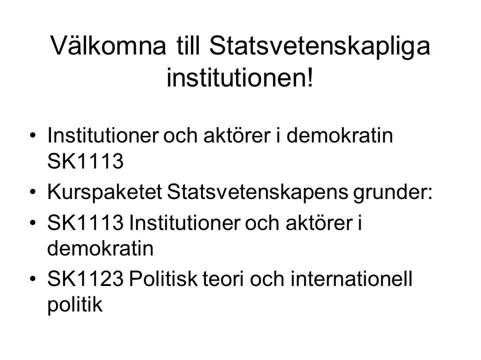 Välkomna till Statsvetenskapliga institutionen.