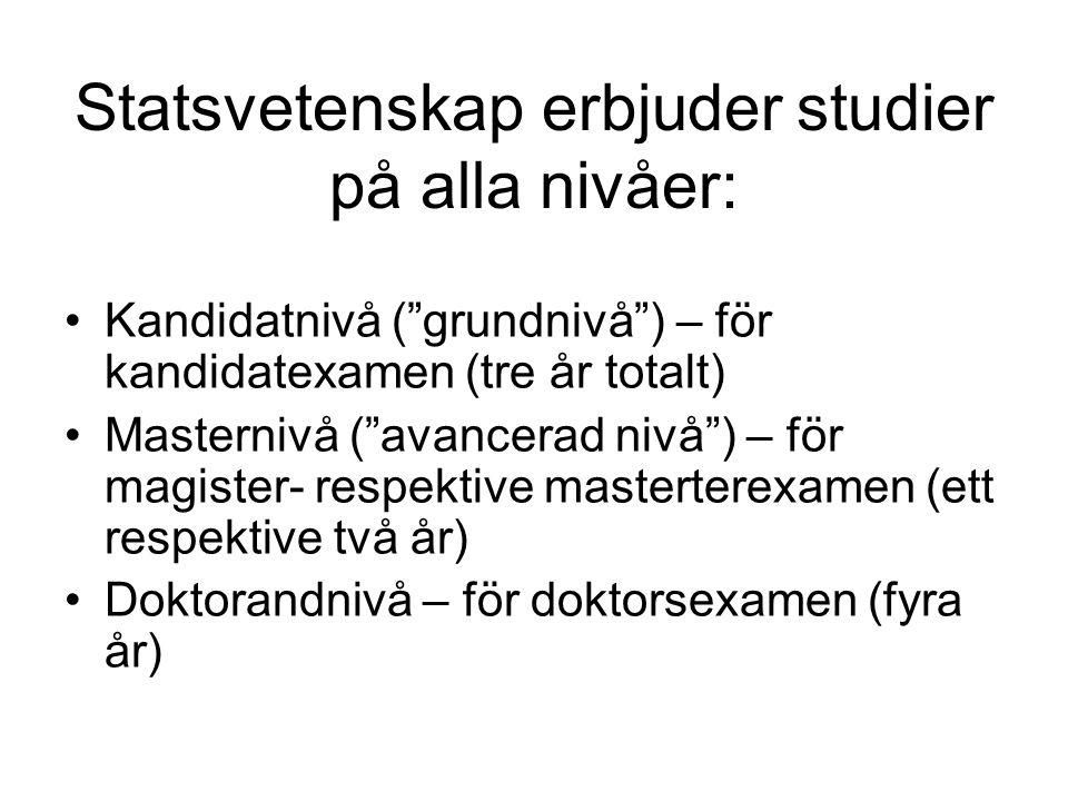 Fristående kurser Från HT2010: Programstruktur introduceras (men med fortsatt fristående som alternativ)
