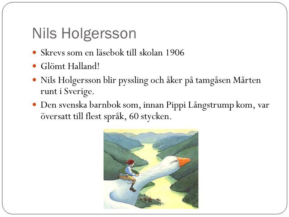 Nils Holgersson Skrevs som en läsebok till skolan 1906 Glömt Halland.